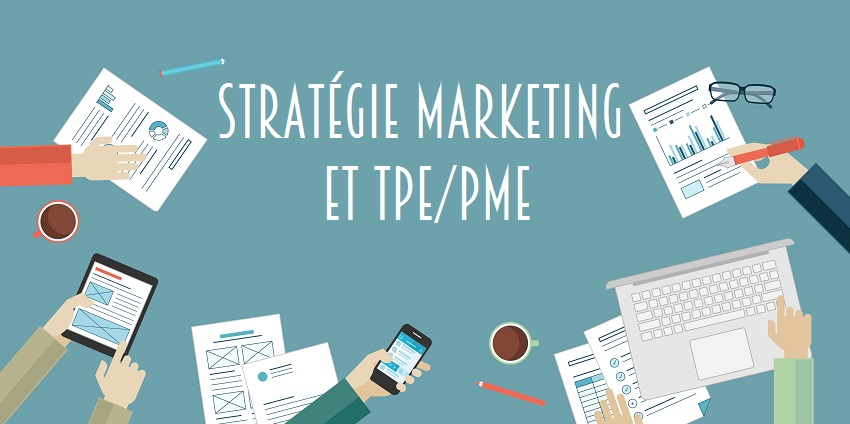 Strategie marketing et tpe pme